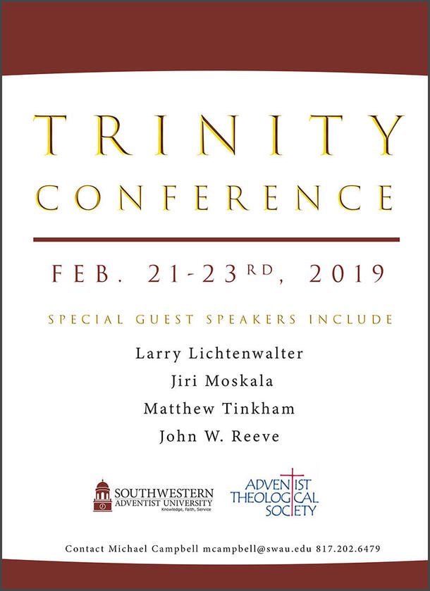 """A poster of the """"Trinity Conference"""" that states the four different speakers which read """" Larry Lichtenwalter, Jiri Moskala, Mattew Tinkham and John W. Reeve"""""""